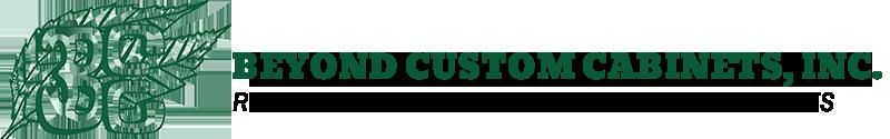Beyond Custom Cabinets, Inc.
